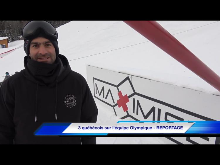 3 québécois sur l'équipe Olympique – REPORTAGE