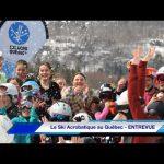 Le Ski Acrobatique au Québec – ENTREVUE