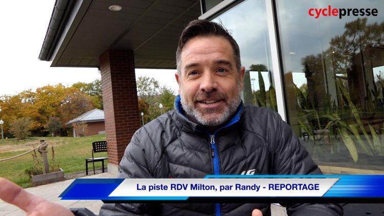 La piste RDV Milton, par Randy – REPORTAGE
