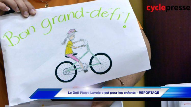 Le Defi Pierre Lavoie c'est pour les enfants – REPORTAGE