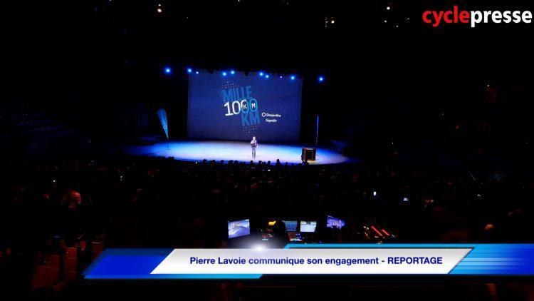 Pierre Lavoie communique son engagement – REPORTAGE