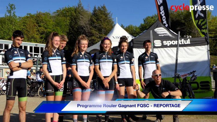 Programme Rouler Gagnant FQSC – REPORTAGE