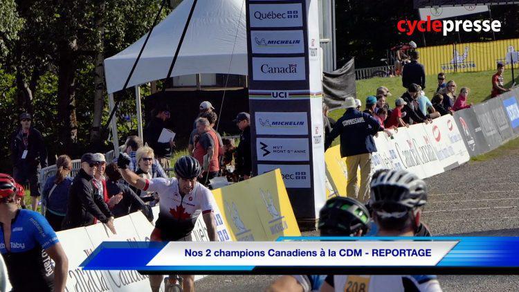 Nos 2 champions Canadiens à la CDM – REPORTAGE