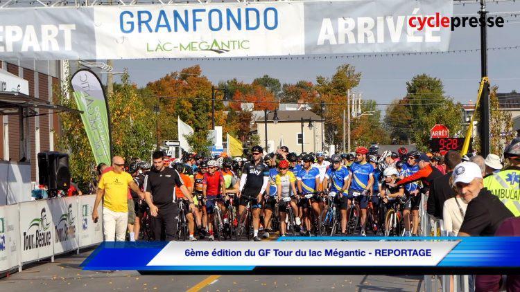 6ème édition du GF Tour du lac Mégantic – REPORTAGE