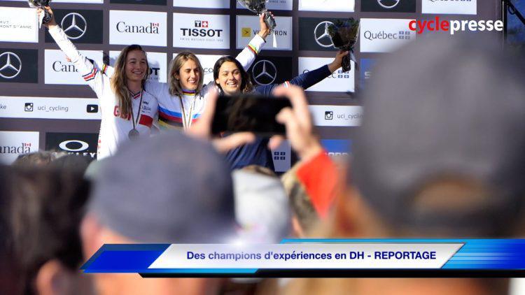 Des champions d'expériences en DH – REPORTAGE