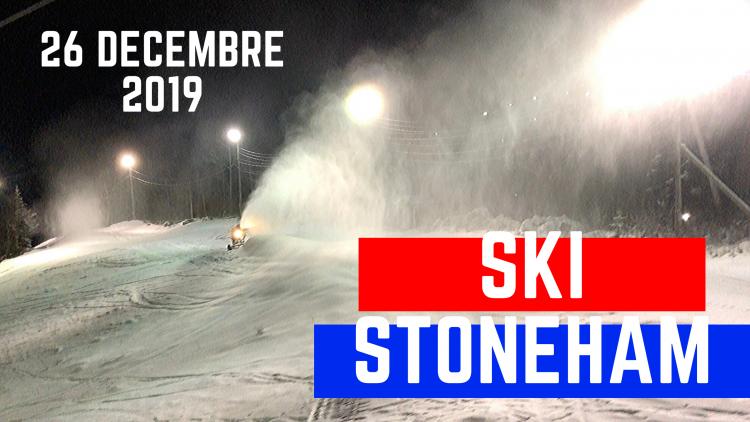 Stoneham – Première sortie de la saison – 26 décembre 2019