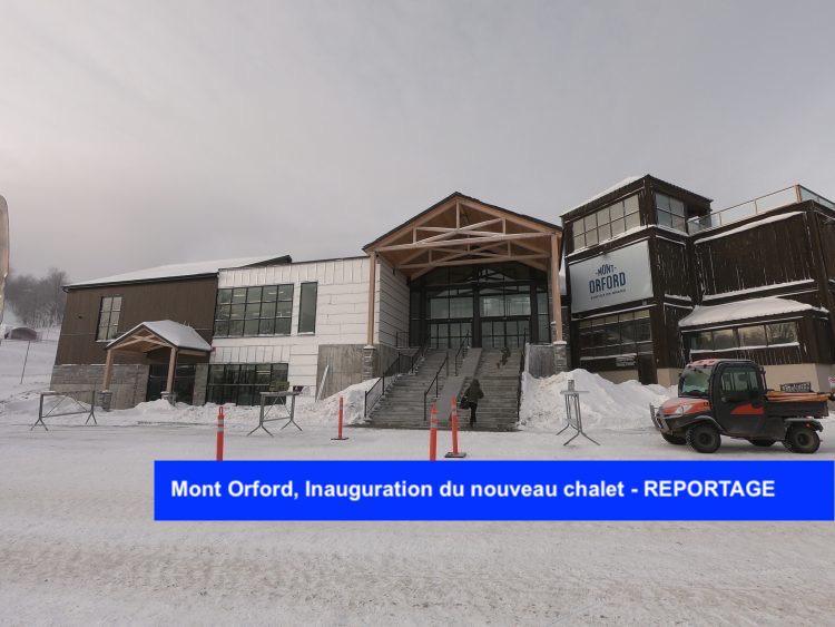 Mont Orford, Inauguration du nouveau chalet – REPORTAGE