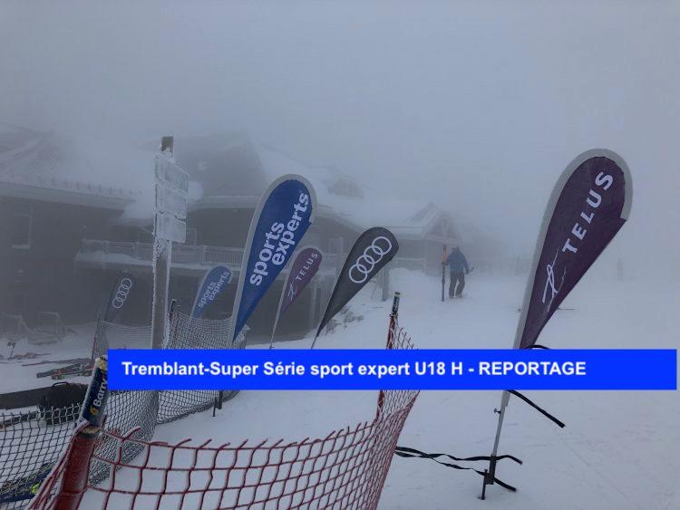 Tremblant-Super Série sport expert U18 H – REPORTAGE