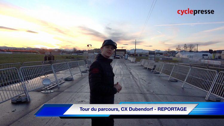 Tour du parcours, CX Dubendorf – REPORTAGE