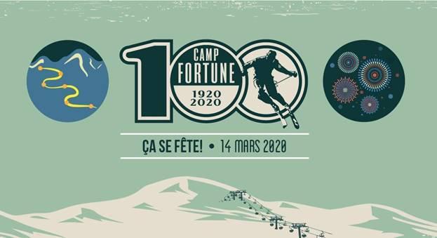 CAMP FORTUNE FÊTE SON 100e ANNIVERSAIRE