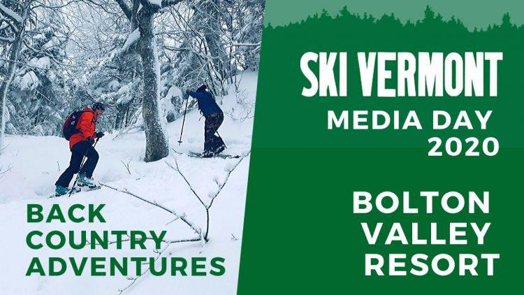 Bolton Valley Resort, Vermont – Adventures in backcountry skiing – March 1st, 2020