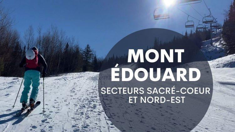 Mont Edouard hors-piste : Secteurs Sacré Coeur et Nord Est