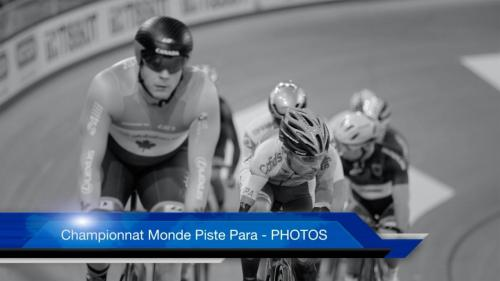 Championnat Monde Piste Para - PHOTOS
